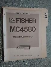 Fisher MC-4580 service manual original repair book stereo receiver tape deck