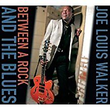 WALKER Joe Louis - Between a rock and the blues - CD Album