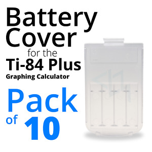 Battery Cover for the Ti-84 Plus Graphing Calculator [10 Pack] [Clear]
