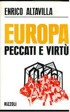 ALTAVILLA ENRICO EUROPA PECCATI E VIRTU' RIZZOLI 1968 I° EDIZ. SOCIETA'