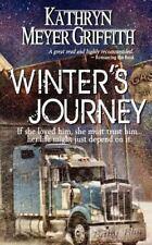 Winter's Journey by Kathryn Meyer Griffith (2015, Paperback)