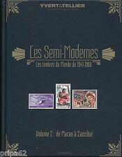 Catalogue Yvert et Tellier Timbres Semi-Modernes du Monde de 1941 à 1960 Vol.2