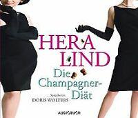 Die Champagner-Diät. 3 CDs von Lind, Hera | Buch | Zustand gut