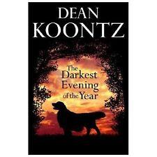 """The Darkest Evening of the Year"" by Dean Koontz Like New 1st Ed/Pr HC/DJ H1"