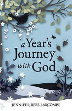 A Year's Journey With God by Jennifer Rees Larcombe -Paperback Book SIGNED