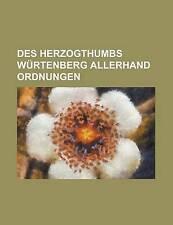Des Herzogthumbs Wurtenberg Allerhand Ordnungen by Frescura, Bernardino, Group,