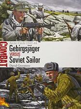 Gebirgsjäger vs Soviet Sailor: Arctic Circle 1942–44 (Combat) by Greentree, Davi