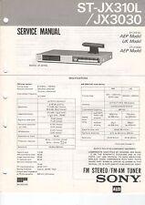 SONY Service Manual Konvolut ST-JX310L/JX3030 JX410L JX430L JX661/SE200 - B2082