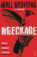 Wreckage by Niall Griffiths (Paperback) New Book
