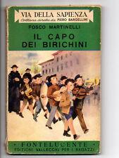 IL CAPO DEI BIRICCHINI di Fosco Martinelli