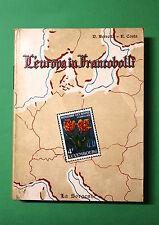 L' Europa in francobolli di Dino Berretta e Roberto Costa 1^ed. La Sorgente 1955