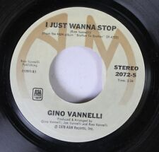 Rock 45 Gino Vannelli - I Just Wanna Stop / The Surest Things Can Change On A&M
