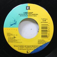 Rock 45 Chicago - What Kind Of Man Would I Be? / 25 Or 6 To 4 On Reprise