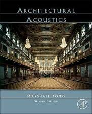 NEW Architectural Acoustics, Second Edition by Marshall Long