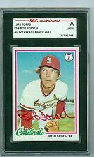 Bob Forsch d'2011 Autographed 1978 Topps Card #58 Cardinals SGC Slabbed