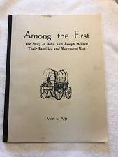 Among the first - story of John & Joseph Merritt, their families & movement West