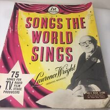 1st Volume Songs The World Sings  By Lawrence Wright (horatio Nicholls) 1965 PB
