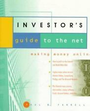 The Investor's Guide to the Net: Making Money Online Paul B. Farrell Paperback