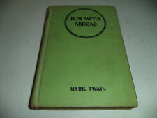 Antique Tom Sawyer Abroad, Mark Twain, Hardcover 1924 VG+ Condition