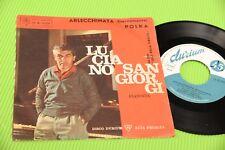 """LUCIANO SANGIORGI 7"""" ARLECCHINATA ORIGINALE 1958 EX+"""