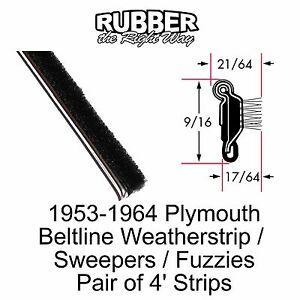 1956 1957 1958 1959 1960 1961 1962 1963 Plymouth Window Beltline Seal Sweeps