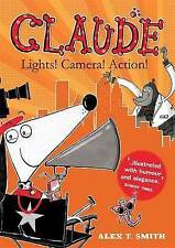 Claude: Lights! Camera! Action! by Alex T. Smith (Hardback, 2015)