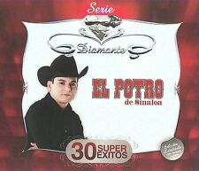 Serie Diamante: 30 Super Exitos 2009 by El Potro De Sinaloa