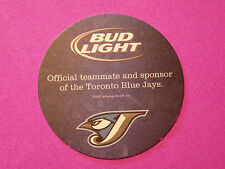 Beer Coaster ~ BUDWEISER BUD LIGHT ~ Toronto Blue Jays Baseball Official Sponsor