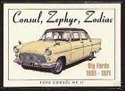 FORD CONSUL ZEPHYR & ZODIAC - Collectors Card Set Big Fords MkII MkIII MkIV Exec