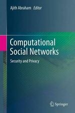 NEW Computational Social Networks: Security and Privacy