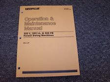 CAT Caterpillar 325L 325FB 325LL Forest Swing Machine Owners Operators Manual