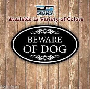 Beware Of Dog Sign Aluminum 12 x 7 Oval Wall Or Door Sign - 12 Colors