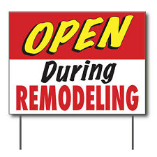 """Open During Remodeling Curbside Sign, 24""""w x 18""""h, Full Color Double Sided"""
