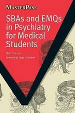 SBAs and EMQs in Psychiatry for Medical Students (MasterPass Series), Good Condi