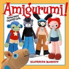 Amigurumi!: Super Happy Crochet Cute, Good Condition Book, Doherty, Elisabeth A.