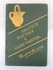 Hancock AMATEUR POTTERY & GLASS PAINTER With Directions circa 1890 3rd Edition