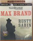 Max+Brand+Rusty+Sabin+MP3+CD+Audio+Book+Unabridged+Western+Cowboy+FASTPOST