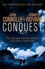 Conquest (Chronicles of the Invaders 1),Ridyard, Jennifer, Connolly, John,New Bo