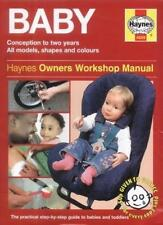 The Haynes Baby Manual: Conception to Two Years,Dr. Ian Banks