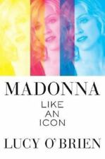 Madonna : Like an Icon by O'Brien, Lucy