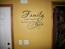 Family is what happens when 2 people fall in love decal