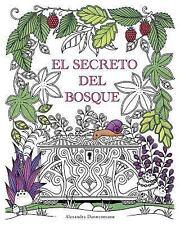 El Secreto Del Bosque : Encuentra Las Joyas Escondidas. un Libro para...