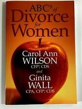 ABCs of Divorce for Women by Ginita Wall and Carol Ann Wilson 2003 Paperback