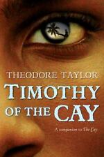 Timothy of the Cay by Theodore Taylor (2007, Paperback)