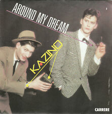 45 RPM - Kazino - Around My Dream - Binary