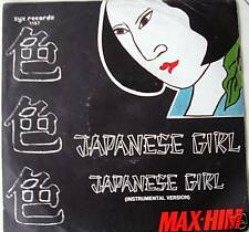 """7"""" 80s REAL GOLD! MAX HIM : Japanese Girl // MINT- \"""