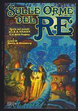 MARTIN H. GREENBERG SULLE ORME DEL RE STORIE NEL MONDO DI J.R.R. TOLKIEN