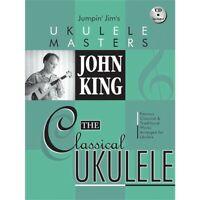 Hal Leonard Jumpin' Jim's Ukulele Masters John King The Classical Ukulele Bk/CD