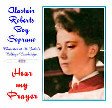 Alastair Roberts - Boy Soprano/Treble - Hear My Prayer