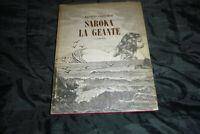 Carelman: SAROKA LA GEANTE - 1965 - Nummer 735 von 1500 Exemplaren LIMITIERT!